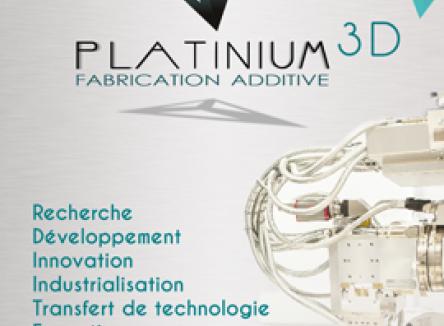 Platinium 3D : plateforme régionale pour l'industrialisation des procédés de fabrication additive dédiée principalement à l'obtention de pièces métalliques