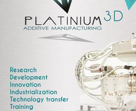 Platinium 3D: additive manufacturing